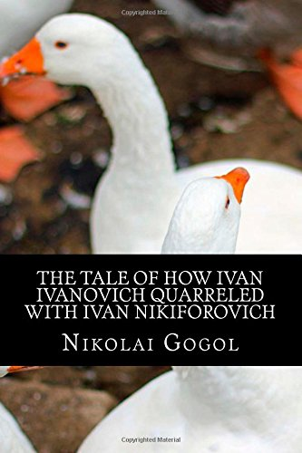 9781501018213: The Tale of How Ivan Ivanovich Quarreled with Ivan Nikiforovich: (Annotated with Biography)