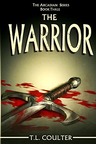 9781501020568: The Warrior (The Arcadian Series) (Volume 3)