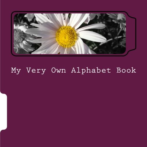 9781501021886: My Very Own Alphabet Book: Easily Make and Illustrate Your Own Alphabet Book