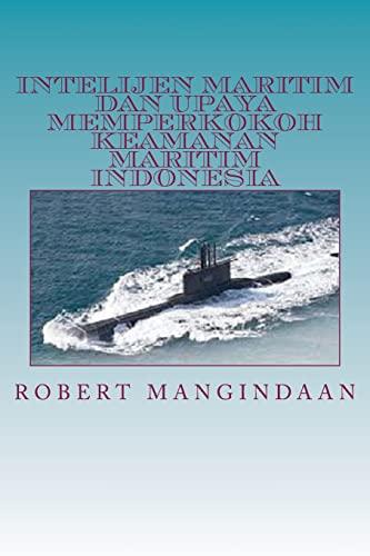 9781501022562: Intelijen Maritim dan Upaya Memperkokoh Keamanan Maritim Indonesia (Indonesian Edition)