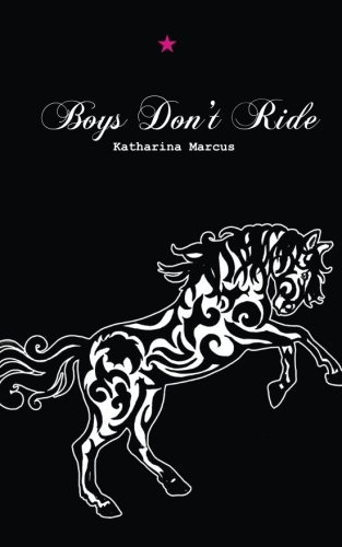 9781501025716: Boys Don't Ride