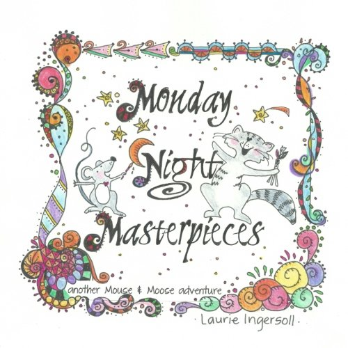 9781501027130: Monday Night Masterpieces (Mouse and Moose Adventures) (Volume 1)