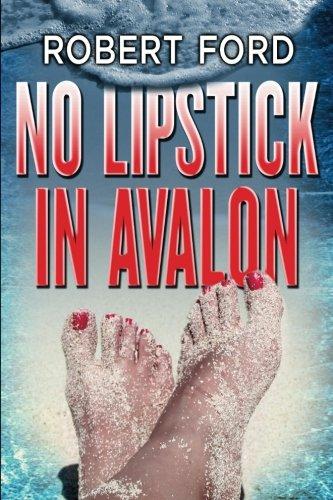 9781501027819: No Lipstick in Avalon
