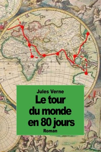 9781501028700: Le tour du monde en 80 jours (French Edition)
