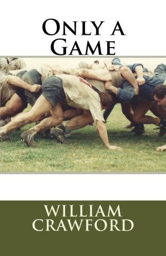 Only a Game: An Overture: Crawford, William