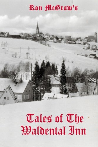 9781501030437: Tales of The Waldental Inn: A Time To Remember