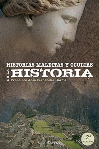 9781501030703: Historias malditas y ocultas de la Historia (Spanish Edition)