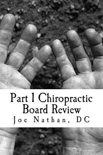 Part 1 Chiropractic Board Review: Complete Collection: Joe Nathan DC