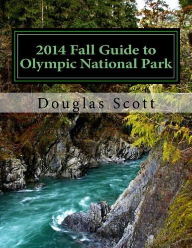9781501034084: 2014 Fall Guide to Olympic National Park