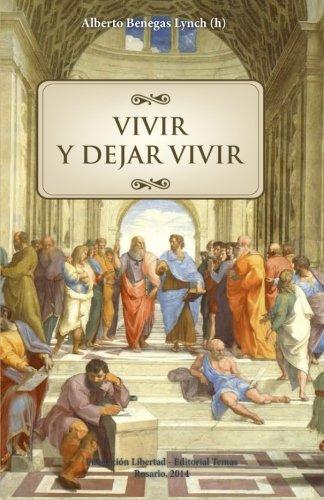 9781501034367: Vivir y dejar vivir (Spanish Edition)