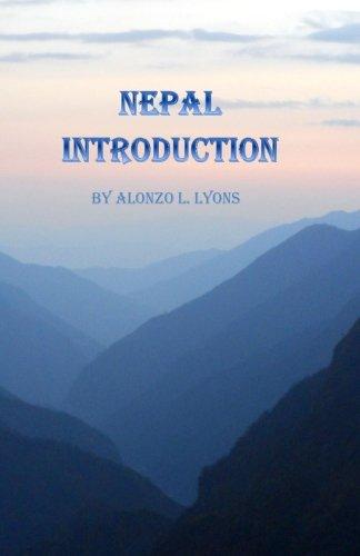 Nepal Introduction (Nepal Insiders Editions): Alonzo L. Lyons