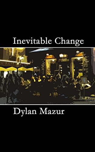 9781501036316: Inevitable Change