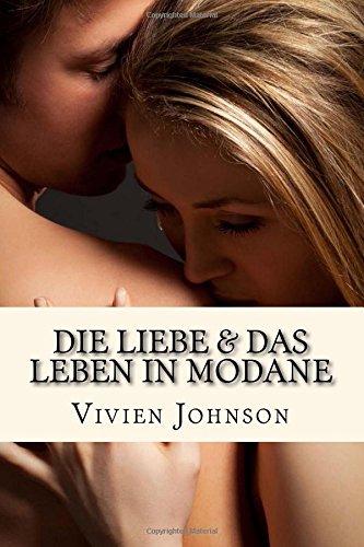 9781501037542: Die Liebe und das Leben in Modane (Modane-Reihe) (Volume 3) (German Edition)