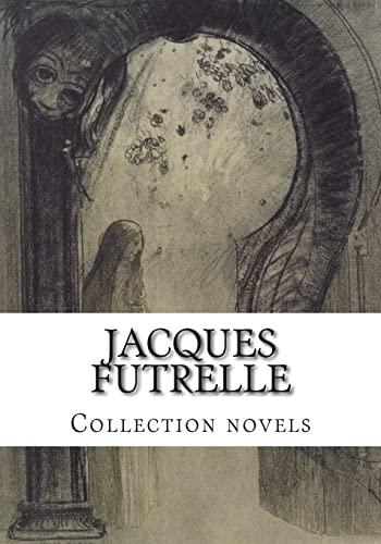 9781501037559: Jacques FUTRELLE, Collection novels