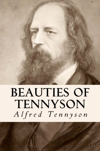 Beauties of Tennyson: Tennyson, Alfred