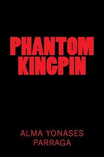 9781501040023: Phantom Kingpin