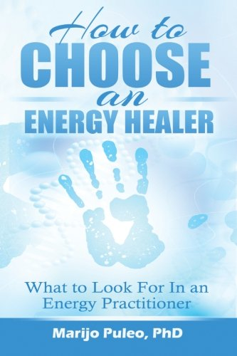 9781501041082: How to Choose an Energy Healer: What to Look For in an Energy Practitioner