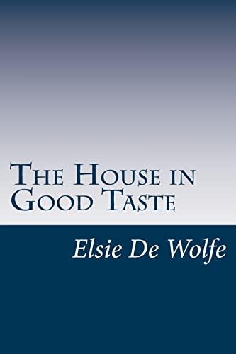 9781501044311: The House in Good Taste