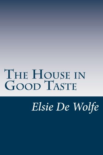 9781501044311: The House in Good Taste