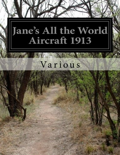 Jane's All the World Aircraft 1913: Various