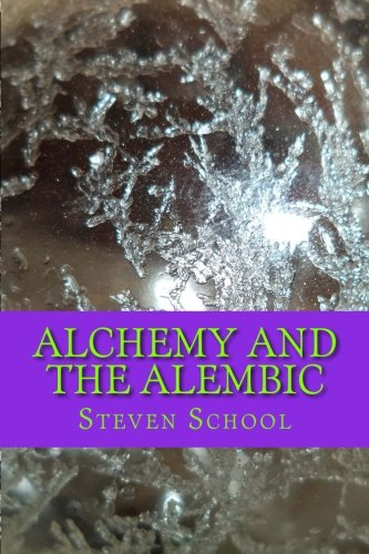 9781501047077: Alchemy And The Alembic: http://www.howtomakethephilosophersstone.com