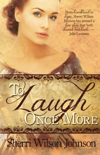 To Laugh Once More (Hope of the South) (Volume 2): Johnson, Sherri Wilson