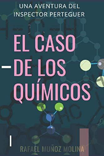 9781501048364: El Caso de los Químicos: Perteguer, Inspector de Homicidios III (Volume 3) (Spanish Edition)