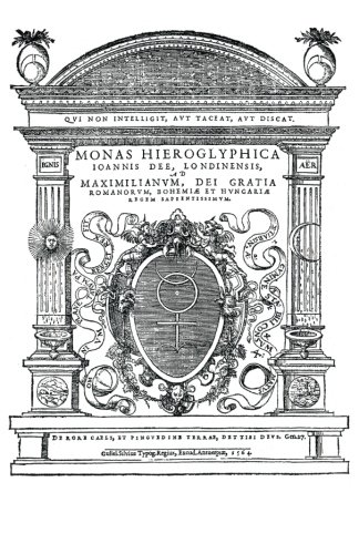 9781501049217: Monas Hieroglyphica by John Dee (Original Latin Version): Written in 1564 (Latin Edition)
