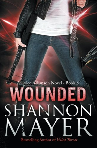 9781501051289: Wounded (A Rylee Adamson Novel) (Volume 8)