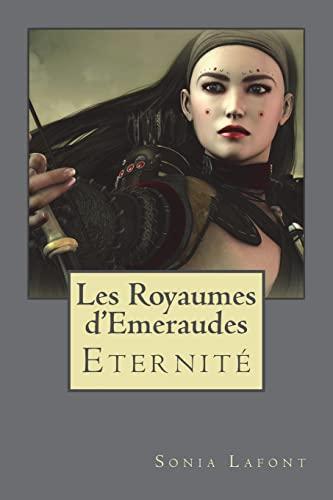9781501052200: Les Royaumes d'Emeraudes -3: Livre Trois : ETERNITE