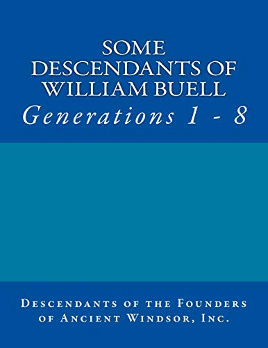 9781501052873: Some Descendants of William Buell: Generations 1 - 8 (Volume 1)