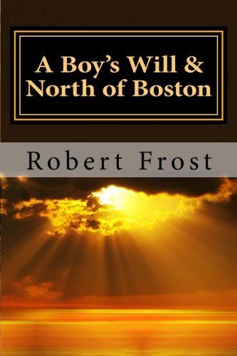 9781501055058: A Boy's Will & North of Boston