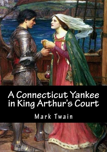 9781501055164: A Connecticut Yankee in King Arthur's Court