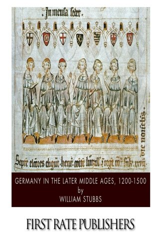 9781501055256: Germany in the Later Middle Ages, 1200-1500