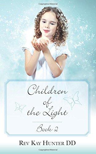Children of the Light Book 2: Hunter DD, Rev Kay