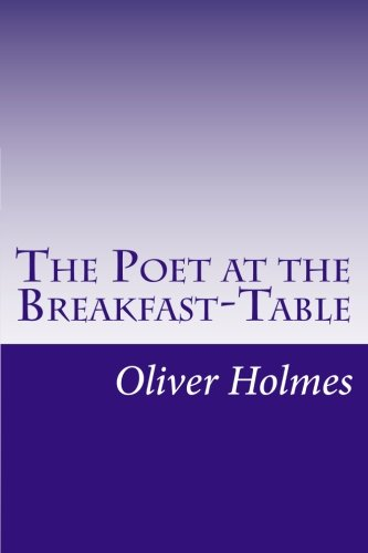 9781501058394: The Poet at the Breakfast-Table