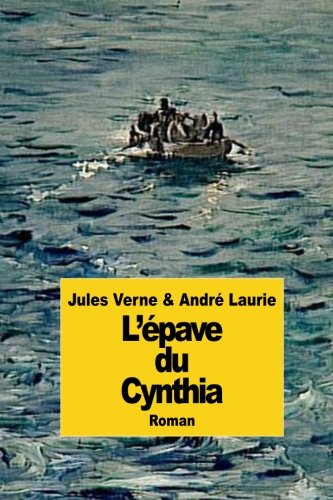 L Epave Du Cynthia (Paperback): Jules Verne