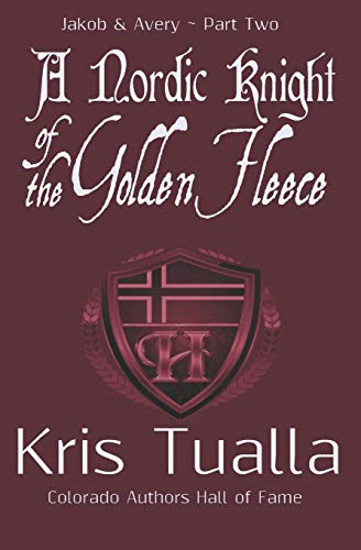 9781501062827: 2: A Nordic Knight of the Golden Fleece: Jakob & Avery - Part Two (The Hansen Series) (Volume 11)