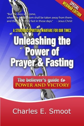 9781501065194: Unleashing the Power of Prayer & Fasting: The Believer's Guide to Power and Victory