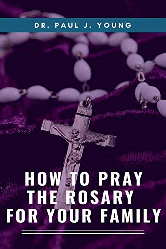 9781501065859: How To Pray The ROSARY For Your Family