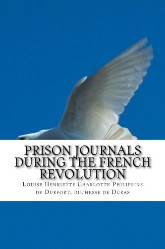 9781501066474: Prison Journals During the French Revolution