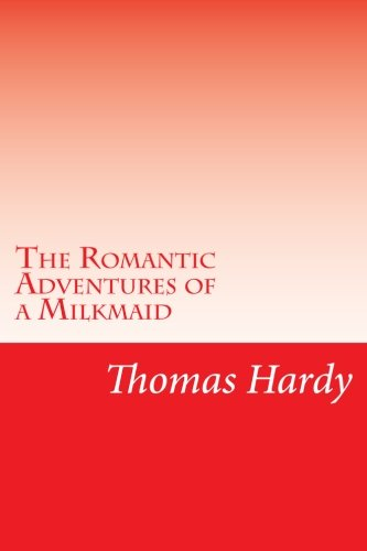 9781501068195: The Romantic Adventures of a Milkmaid