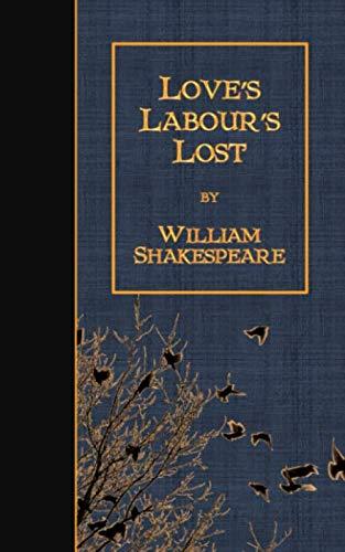 9781501068782: Love's Labour's Lost