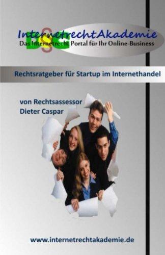 9781501069017: Ratgeber fuer Startup im Internethandel: Rechtliche Grundlagen im Online Marketing