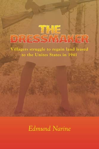 9781501069451: The Dressmaker: Villagers struggle to regain land leased to the Unites States in 1941