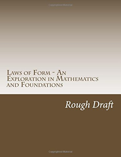 9781501075766: Laws of Form - An Exploration in Mathematics and Foundations