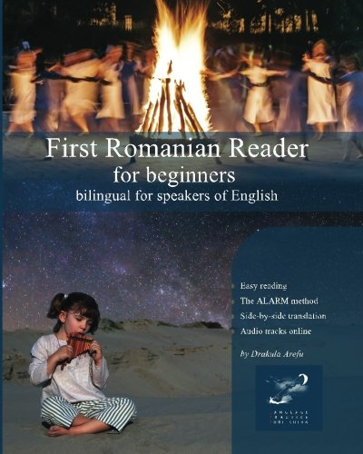 First Romanian Reader for Beginners: Bilingual for: Arefu, Drakula