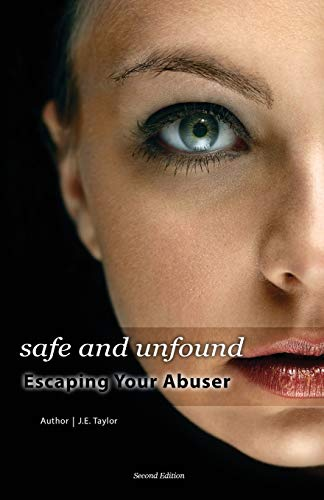 9781501079900: Safe and Unfound, Escaping Your Abuser