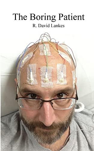 The Boring Patient: R David Lankes
