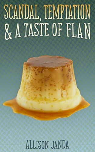 Scandal, Temptation & a Taste of Flan: Janda, Allison